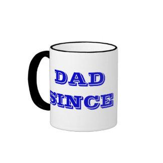 """""""Papá desde"""" (incorpore su fecha) la taza de café"""