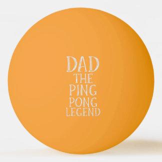 Papá el resplandor de la leyenda del ping-pong en pelota de ping pong