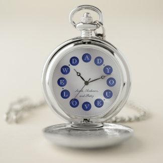 Papá le amamos - reloj de bolsillo