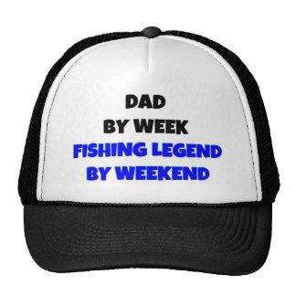 Papá por leyenda de la pesca de la semana por fin  gorra