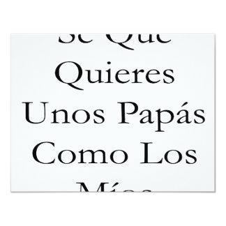 Papás Como Los Mios del SE Que Quieres Unos Invitación 10,8 X 13,9 Cm