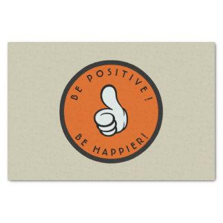 Papel De Seda ¡Sea positivo! ¡Sea más feliz!