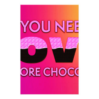 Papelería Todo lo que usted necesita es amor o más chocolate