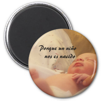 ¡Para a nosotros un niño nace! Imán Redondo 5 Cm