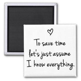 Para ahorrar tiempo acaba de dejarnos asumir el imán cuadrado