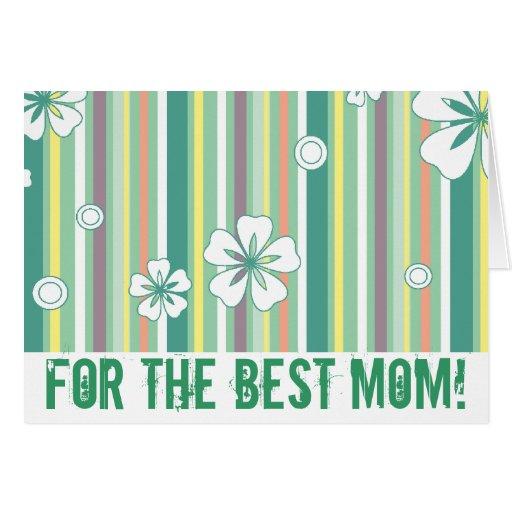 ¡Para la mejor mamá! Felicitacion