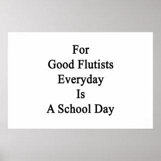 Para los buenos flautistas diarios es un día póster