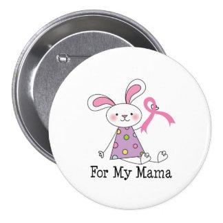 Para mi conciencia del cáncer de la mamá pecho chapa redonda de 7 cm