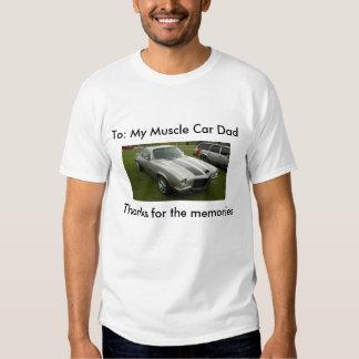 Para: Mi papá del coche del músculo Camisetas