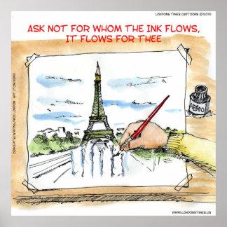 Para quién la tinta fluye en París Francia Póster