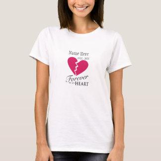Para siempre en mi corazón/amó una camiseta