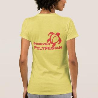 Para siempre polinesio camiseta