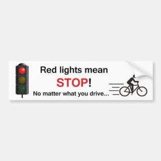 ¡Parada del medio de las luces rojas! Pegatina Para Coche