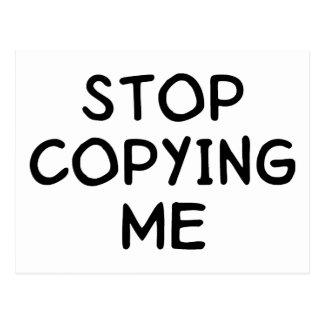 Pare el copiar de mí postales