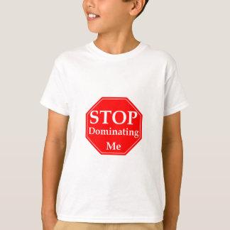 Pare la dominación camiseta