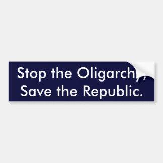 Pare la oligarquía, ahorre la república pegatina para coche