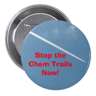 Pare los rastros de Chem ahora abotonan Chapa Redonda De 7 Cm