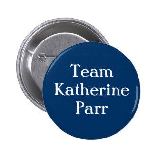 Parr de Katherine del equipo Chapa Redonda De 5 Cm