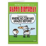 ¡Pastando donde ninguna vaca ha pastado antes! Felicitacion