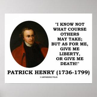 ¡Patrick Henry me da libertad o me da muerte Posters