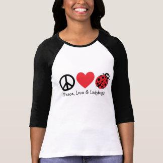 Paz, amor y mariquitas camiseta