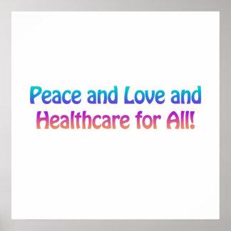 Paz y amor y atención sanitaria para todos póster