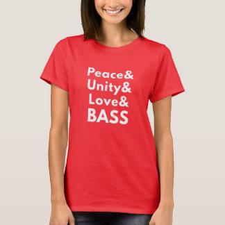 Paz y unidad y amor y BAJO (la camiseta de las