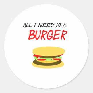 Pegatina All i need is a Burger