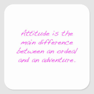 Pegatina Cuadrada Actitud - prueba dura o aventura
