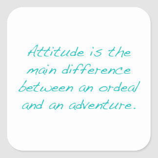 Pegatina Cuadrada Actitud -- prueba dura o aventura (verde)