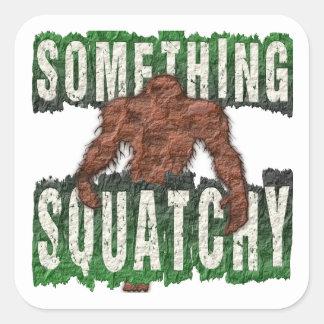 Pegatina Cuadrada Algo Squatchy