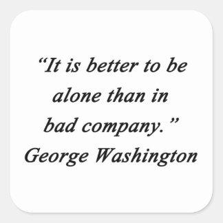 Pegatina Cuadrada Bad Company - George Washington