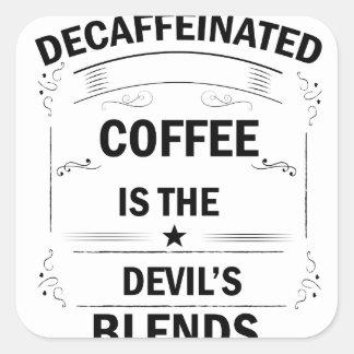 Pegatina Cuadrada bebida divertida del café