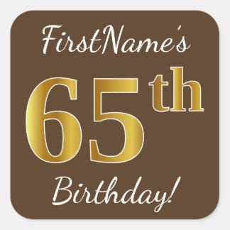 Pegatina Cuadrada Brown, 65.o cumpleaños del falso oro + Nombre de