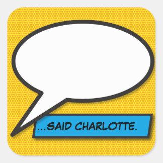 Pegatina Cuadrada Burbuja personalizada del discurso del arte pop