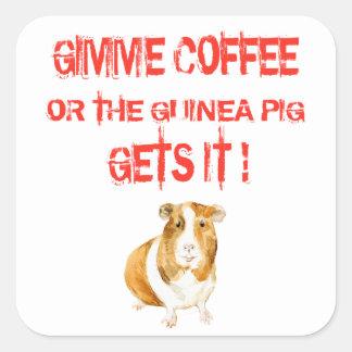 Pegatina Cuadrada ¡Café de Gimme!