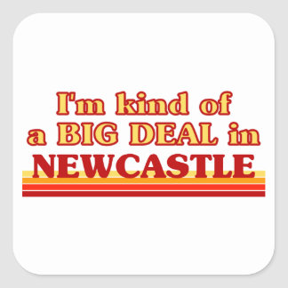 Pegatina Cuadrada Clase de I´m de una gran cosa en Newcastle