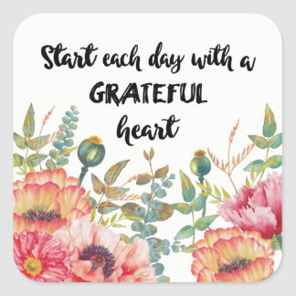Pegatina Cuadrada Comience cada día con un corazón agradecido