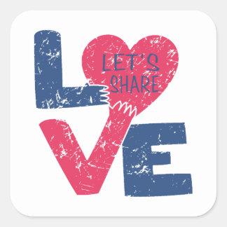 Pegatina Cuadrada compartamos el amor