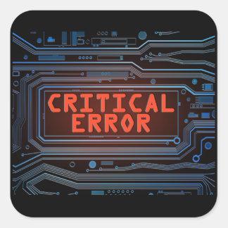 Pegatina Cuadrada Concepto del error crítico