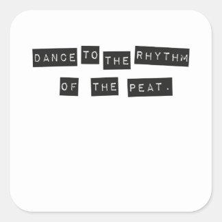 Pegatina Cuadrada Danza al ritmo de la turba