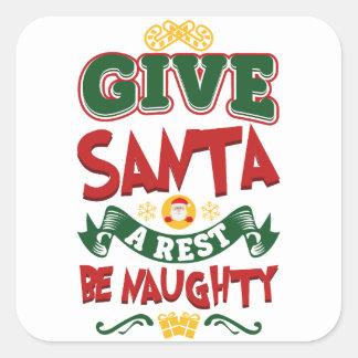 Pegatina Cuadrada ¡Dé Santa que un resto… sea travieso! Navidad