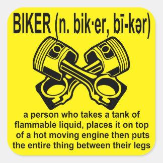 Pegatina Cuadrada Definición del motorista (n): Una persona de quien