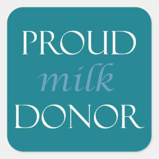 Pegatina Cuadrada Donante orgulloso de la leche con la escritura