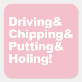 Pegatina Cuadrada Driving&Chipping&Putting&Holing (blanco)