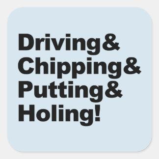 Pegatina Cuadrada Driving&Chipping&Putting&Holing (negro)