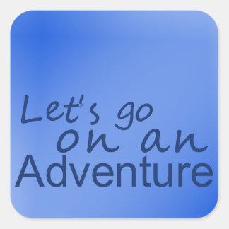 Pegatina Cuadrada El azul 'deja para ir en un adventure