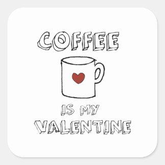 Pegatina Cuadrada El café es mi tarjeta del día de San Valentín