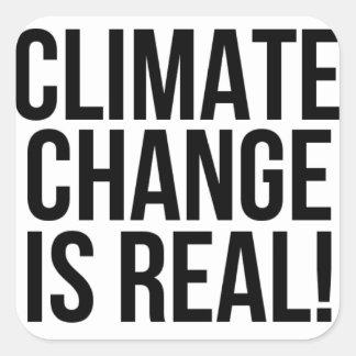 Pegatina Cuadrada ¡El cambio de clima es real! Mundo de la tierra