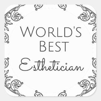 Pegatina Cuadrada El mejor regalo 3 del Esthetician del mundo